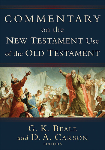 Commentaries On The Times: Commentary On The New Testament Use Of The Old Testament