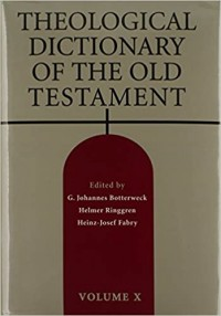 Theological Dictionary of the Old Testament: 10 Hardcover – 22 Mar. 2000 by Douglas W. Stott (Author), G.Johannes Botterweck (Editor), Helmer Ringgren (Editor), Heinz-Josef Fabry (Editor)